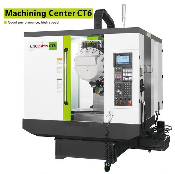 CT6 CNC Machining Center